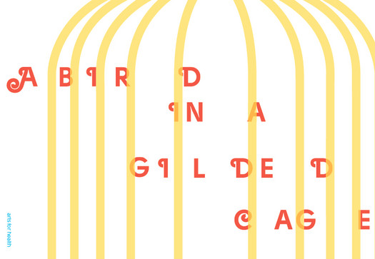 A Bird in a Gilded Cage
