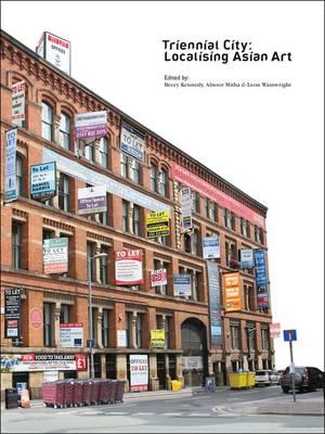 Triennial City: Localising Asian Art