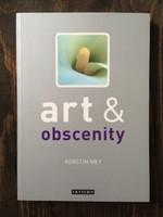 ART & OBSCENITY by Prof. Kerstin Mey (2007)
