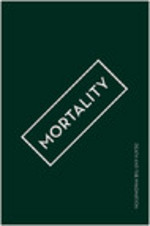 MORTALITY: Death and the Imagination
